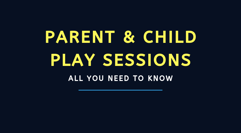 Parent & Child Play Sessions